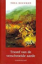 Triomf van de verschroeide aarde - Thea Beckman (ISBN 9789056377304)