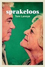 Sprakeloos - Tom Lanoye (ISBN 9789044633412)