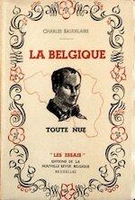 La Belgique toute nue - Charles Baudelaire