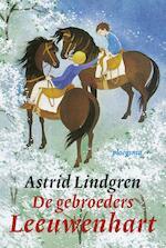 De gebroeders Leeuwenhart - Astrid Lindgren (ISBN 9789021666952)