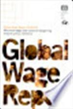 Global Wage Report: 2008/09 Minimum wages and collective bargaining towrds policy coherence - Academic Foundation (ISBN 9788171887453)