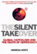 The silent takeover - Noreena Hertz (ISBN 9780099410591)