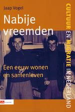 Nabije vreemden - Jaap Vogel (ISBN 9789012097772)