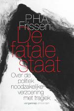 De fatale staat - P.H.A. Frissen (ISBN 9789461642400)