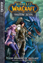 Warcraft: Shadow Wing Volume 1: The Dragons of Outland