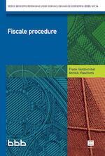 Fiscale Procedure - Frank Vanbiervliet, Annick Visschers (ISBN 9789046609064)