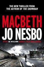 Macbeth - Jo Nesbo (ISBN 9781781090268)