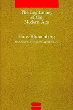 The Legitimacy of the Modern Age (Paper) - Blumenberg (ISBN 9780262521055)