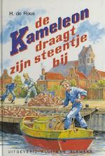 de Kameleon draagt zijn steentje bij - Hotze de Roos (ISBN 9789020642599)
