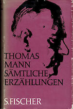 Sämtliche Erzählungen - Thomas Mann