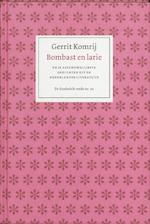 Bombast en larie - Gerrit Komrij
