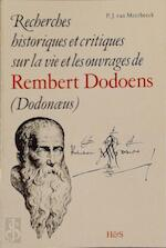 Recherches historiques et critiques sur la vie et les ouvrages de Rembert Dodoens