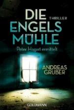 Die Engelsmühle - Andreas Gruber (ISBN 9783442481231)