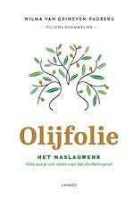 Olijfolie! - Wilma Van Grinsven-Padberg (ISBN 9789401455435)