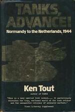 Tanks, Advance! - Ken Tout (ISBN 9780709029304)