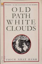 Old Path, White Clouds - Thich Nhat Hanh (ISBN 9788121606752)