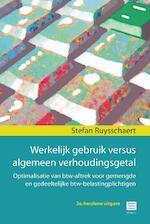 Werkelijk gebruik versus algemeen verhoudingsgetal - Stefan Ruysschaert (ISBN 9789046609293)