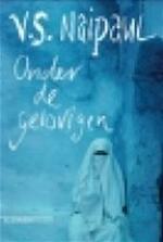 Onder de gelovigen - V.S. Naipaul (ISBN 9789029532402)