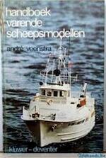 Handboek varende scheepsmodellen - André Veenstra (ISBN 9789020108422)