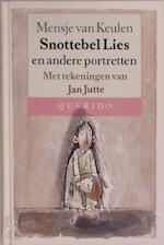 Snottebel Lies en andere portretten - Mensje van Keulen, Jan Jutte (ISBN 9789021470252)