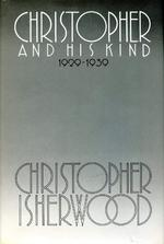 Christopher and His Kind, 1929-1939 - Christopher Isherwood (ISBN 0374312567)
