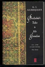 Beelzebub's tales to his grandson - Georges Ivanovitch Gurdjieff (ISBN 9780140194739)