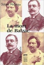 La mort de Balzac - Octave Mirbeau, Jean-François Nivet (ISBN 9782866453428)