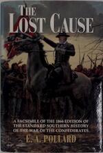 The Lost Cause - Edward Alfred Pollard (ISBN 9780517101315)