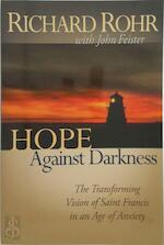 Hope Against Darkness - Richard Rohr, John Bookser Feister (ISBN 9780867164855)