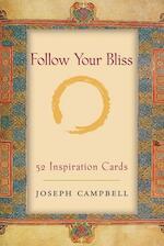 Follow Your Bliss - Joseph Campbell (ISBN 9781577315162)