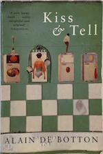 Kiss & tell - Alain de Botton (ISBN 9780330347594)