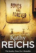 Bones are Forever - Kathy Reichs (ISBN 9780099558033)