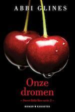 Onze dromen - Abbi Glines (ISBN 9789463624817)