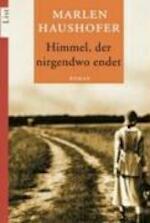 Himmel, der nirgendwo endet - Marlen Haushofer (ISBN 9783548605722)