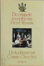 De originele recepten van Pierre Wynants - Pierre Wynants, Amp, Fon Zwart, Amp, Ton van Es (ISBN 9789026931864)