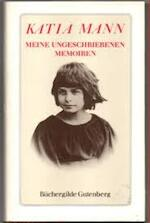 Meine ungeschriebene memoiren - Katia Mann (ISBN 3763219498)