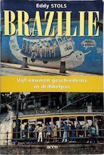 Brazilie - E. Stols (ISBN 9789033431821)