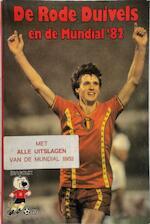 De rode duivels en de Mundial'82 - Rik De Saedeleer, Yvan Sonck, Raymond Arets, Louis Wouters (ISBN 9789010042644)