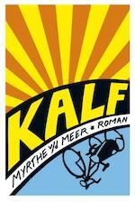 Kalf - Myrthe van der Meer (ISBN 9789044342932)