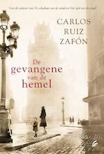 De gevangene van de hemel - Carlos Ruiz Zafón (ISBN 9789056724559)