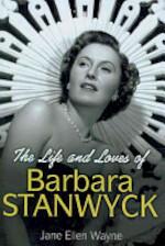 The Life and Loves of Barbara Stanwyck - Jane Ellen Wayne (ISBN 9781906217945)