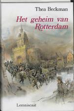 Het geheim van Rotterdam - Thea Beckman (ISBN 9789060697757)