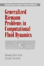 Generalized Riemann Problems in Computational Fluid Dynamics