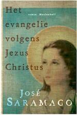 Het evangelie volgens Jezus Christus - José Saramago (ISBN 9789029087582)