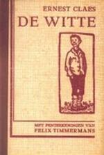 De Witte - Ernest Claes (ISBN 9789028410374)