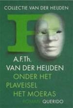 Onder het plaveisel het moeras - A.F.Th. van der Heijden (ISBN 9789021466699)