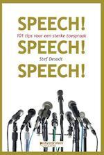 Speech! Speech! Speech!