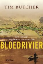 Bloedrivier - Tim Butcher (ISBN 9789046804766)