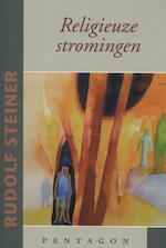 Religieuze stromingen - Rudolf Steiner (ISBN 9789490455699)