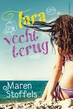 Tara vecht terug - Maren Stoffels (ISBN 9789025860882)